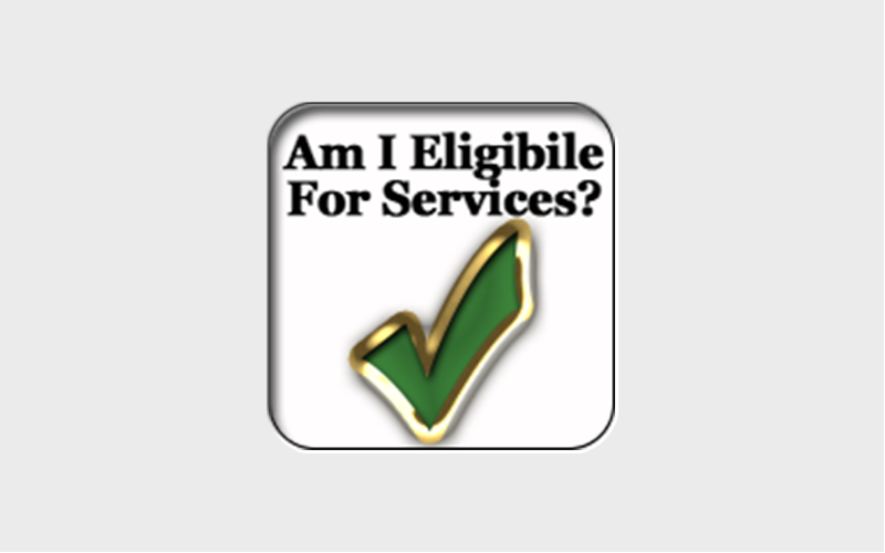 Are You Eligible For Services?