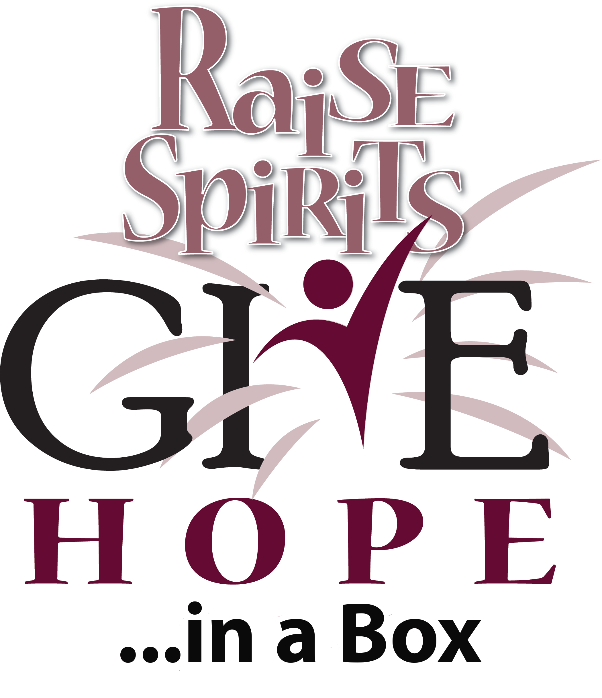 Raise Spirits Give Hope